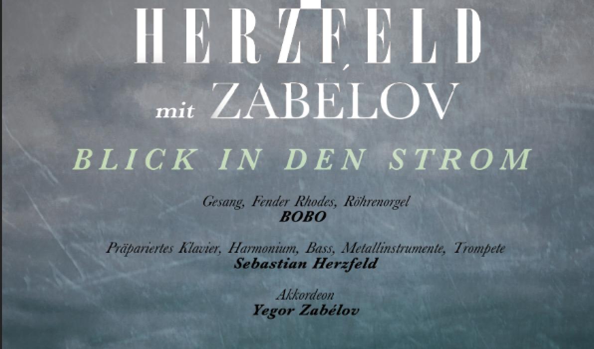 BOBO_und_HERZFELD_2018_BlickInDenStrom_PLAKAT_WEB_01