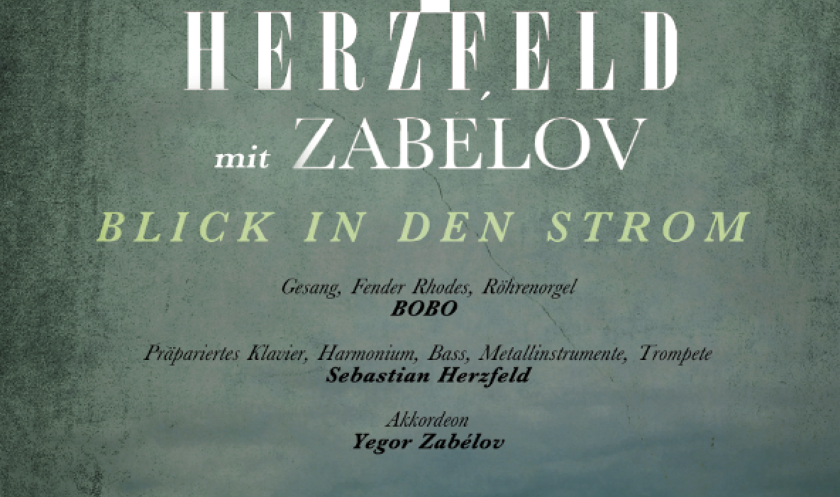 BOBO_und_HERZFELD_2018_BlickInDenStrom_PLAKAT_WEB_04